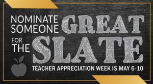 SLATE teacher appreciation week