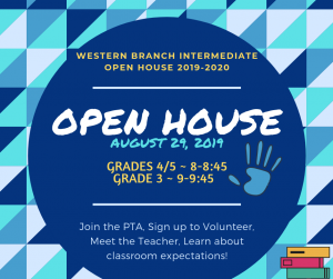 Open House Information, August 29th. Grades 4 & 5 at 8:00 am and Grade 3 at 9:00 am