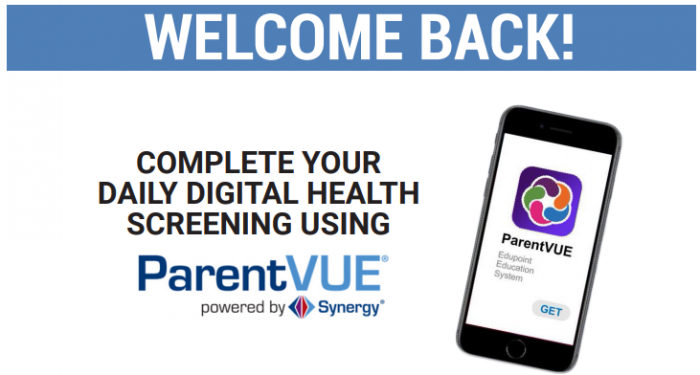 Complete your daily digital health screening using ParentVue