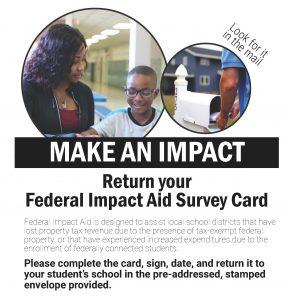 Make an Impact - Return your Federal Impact Aid Survey Card