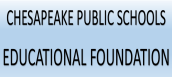 Chesapeake Public Schools Educational Foundation