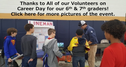 Thanks to All of our Volunteers on Career Day for our 6th & 7th graders! Click here for more pictures of the event.