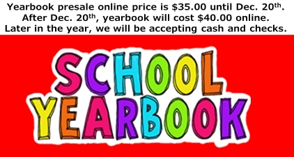 earbook presale online price is $35.00 until Dec. 20th. After Dec. 20th, yearbooks will cost $40.00 online. Later in the year, we will be accepting cash and checks.