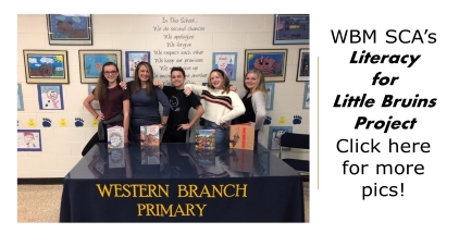 Western Branch Primary: WBM SCA's Literacy for Little Bruins Project Click here for more pics!