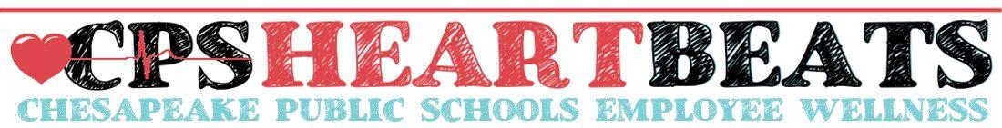 CPS Heartbeats – Chesapeake Public Schools Employee Wellness Program