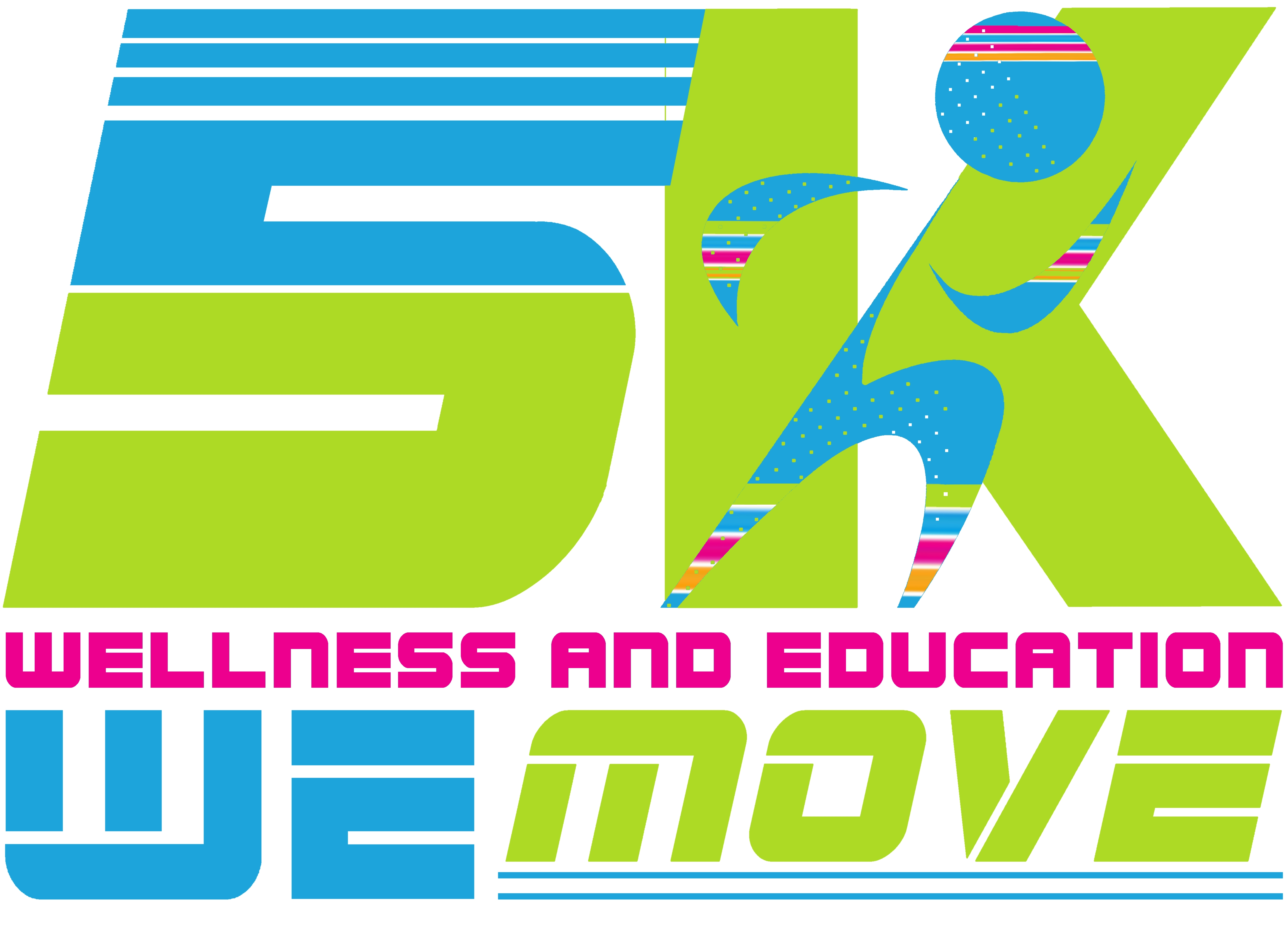 5K Wellness and Education We Move