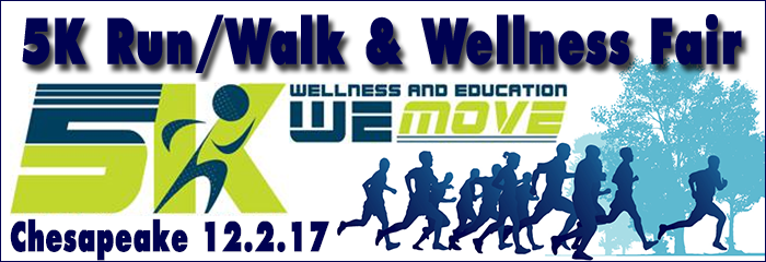 5K Run/Walk and Wellness and Education - Chesapeake 12.12.17