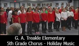 G.A. Treakle Elementary - 5th Grade Chorus Holiday Music