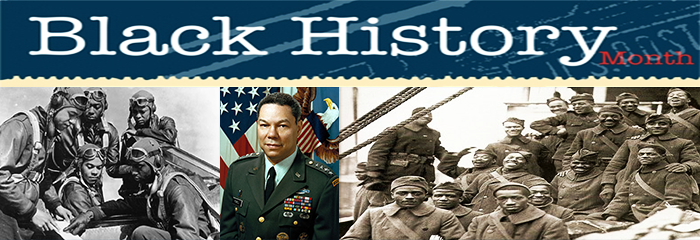 Black History Month - General Colin Powell in uniform and Tuskegee airmen and black civil war soldiers