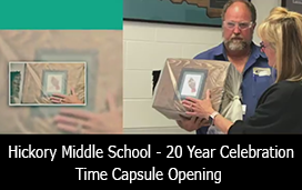 Hickory Middle School - 20 Year Celebration - Time Capsule Opening