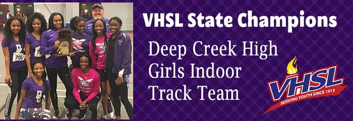 VHSL State Champtions Deep Creek High Girls Indoor Track Team