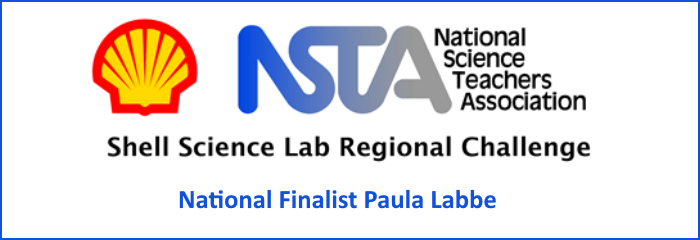 NSTA National Science Teachers Association Shell Science Lab Regional Challenge National Finalist Paula Labbe