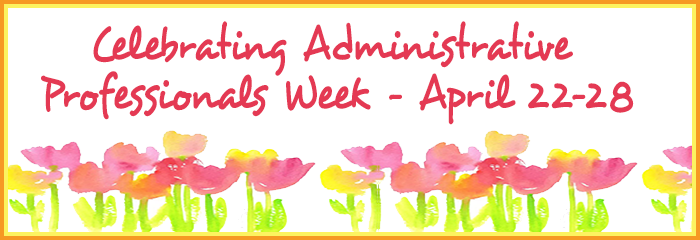 Administrative support professionals and thier contributions.