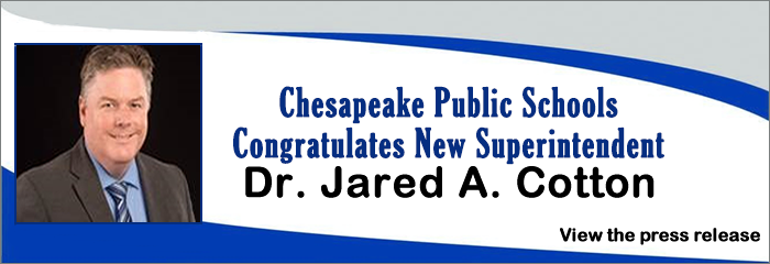 Chesapeake Public Schools Congratulates New Superintendent Dr. Jared A. Cotton