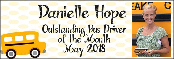 Danielle Hope Outstanding Bus Driver of the Month May 2018