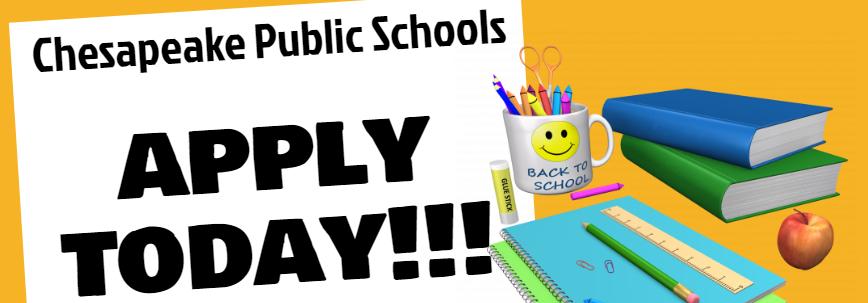 Chesapeake Public Schools Apply Today!!!