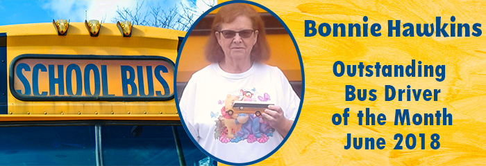 Bonnie Hawkins Outstanding Bus Driver of the Month June 2018