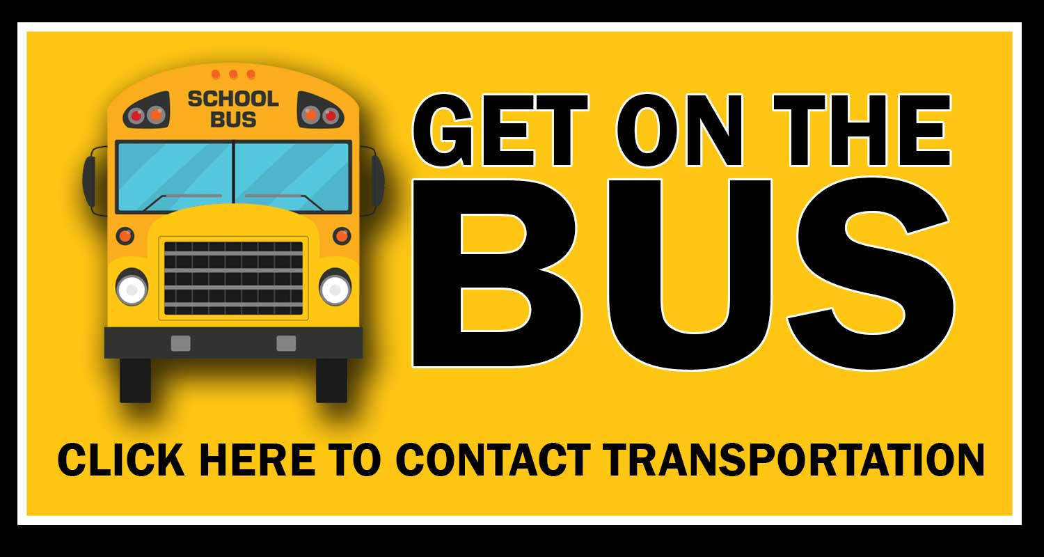 get on the bus click here to contact transportation