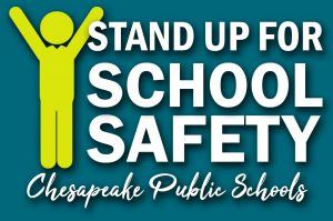 Stand Up for School Safety: Chesapeake Public Schools