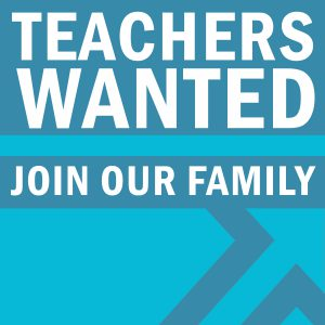 Teachers Wanted: Join Our Family