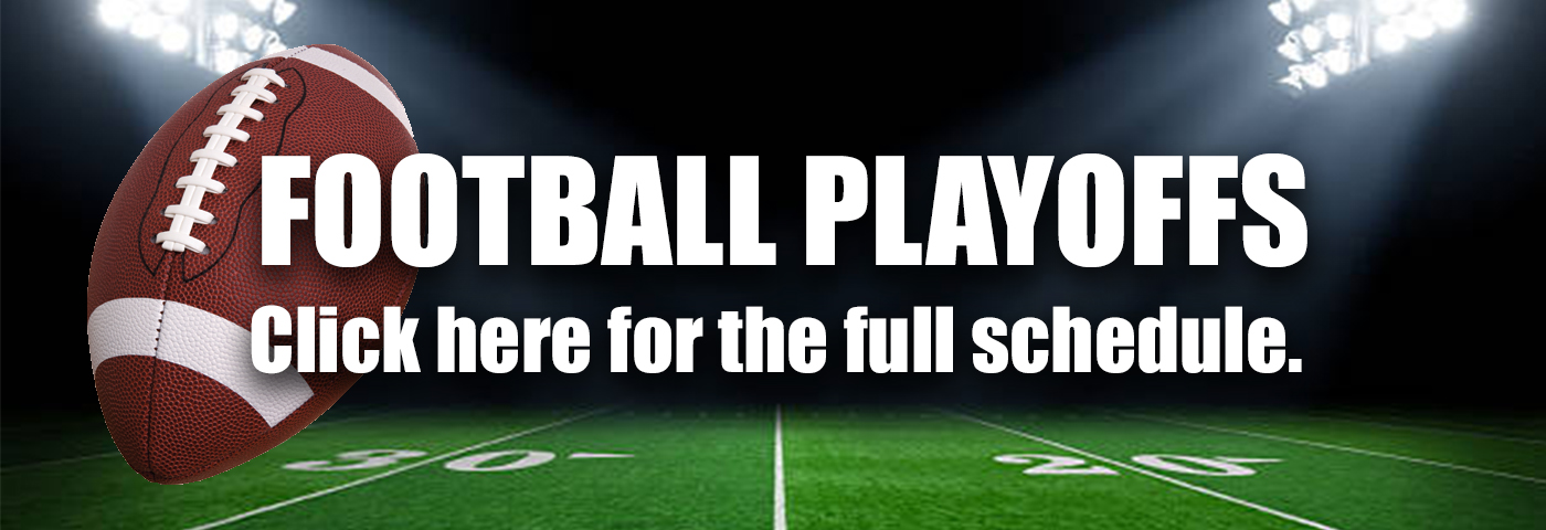 Football Playoffs: Click here to view the full schedule