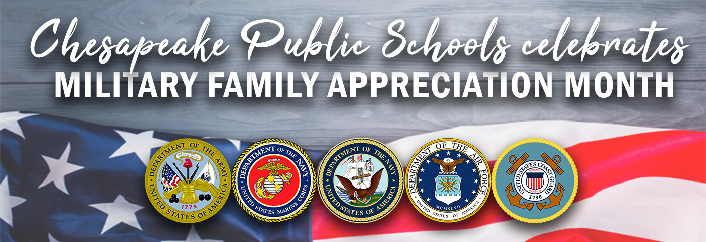 Chesapeake Public Schools celebrates Military Family Appreciation Month