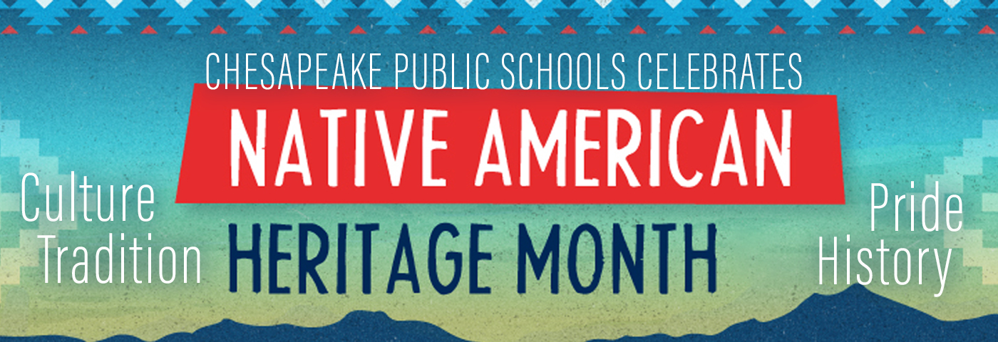 Chesapeake Public Schools celebrates Native American Heritage Month