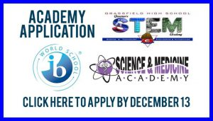 Academy Application Click here to apply by December 13 (ib word school, grassfield high school governers STEM academy, Science & medicine academy)
