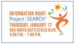 Information Night Project Search. Thursday, January 17. 800 North Battlefield Blvd. 6:00 p.m. - 7:00 p.m.