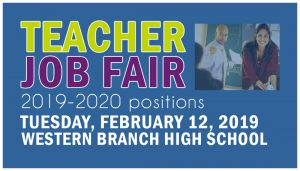 Teacher Job Fair 2019-2020 Positions. Tuesday, February 12, 2019 Western Branch High School