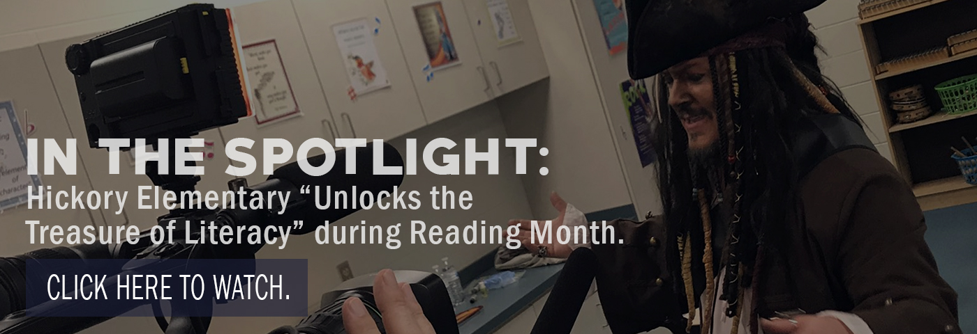 "In the Spotlight: Hickory Elementary ""Unlocks the Treasure of Literacy"" during Reading Month. Click here to watch."