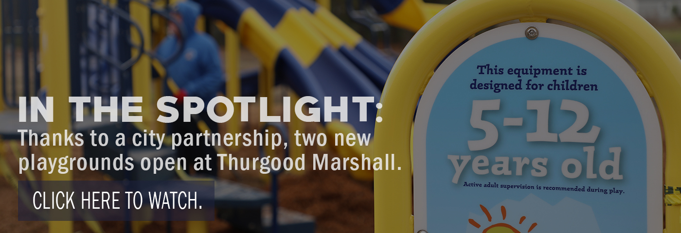 In the spotlight: Thanks to a city partnership, two new playgrounds open at Thurgood Marshall.