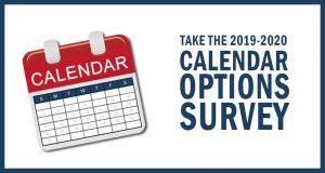 Take the 2019-2020 Calendar Options Survey
