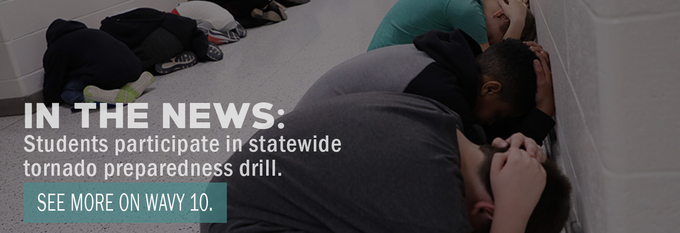 In the News: Students participate in statewide tornado preparedness drill. See more on Wavy 10.