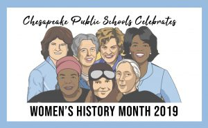 Chesapeake Public Schools celebrates Women's History Month 2019