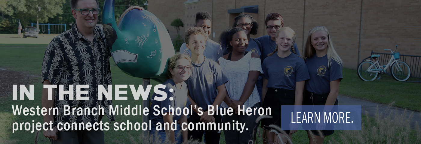 In the News: Western Branch Middle School's Blue Heron project connects school and community.