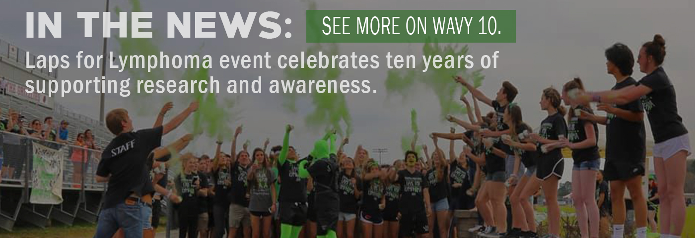 In the News: Laps for Lymphoma event celebrates ten years of supporting research and awareness. See more on Wavy10.