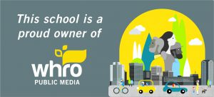 This school is a proud owner of WHRO Public Media.
