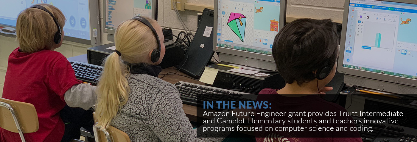 In the News: Amazon Future Engineer grant provides Truitt Intermediate and Camelot Elementary students and teachers innovative programs focused on computer science and coding.