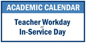 Teacher Workday & In-Service Day