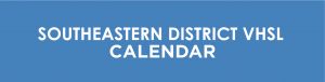 SOUTHEASTERN DISTRICT VHSL CALENDAR link
