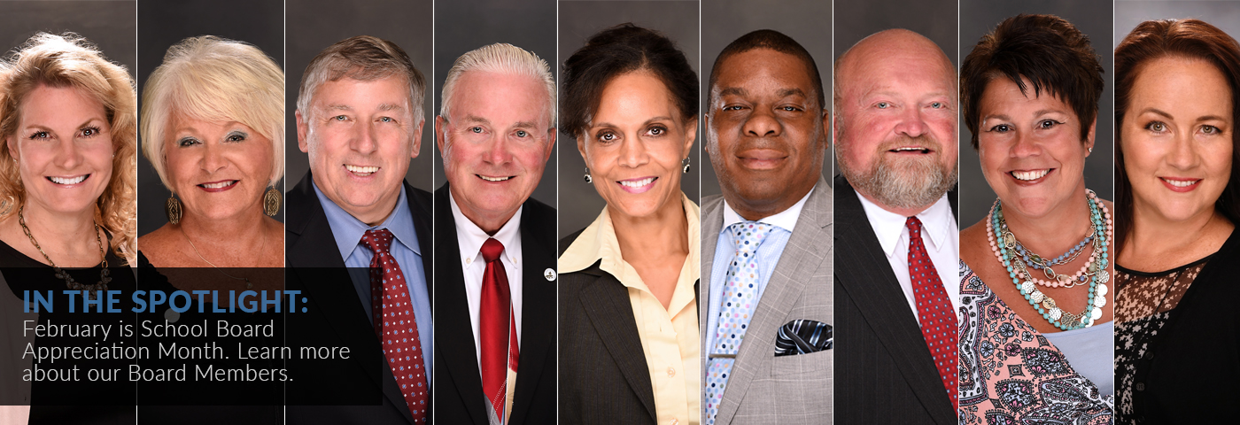 In the spotlight: February is School Board Appreciation Month. Learn more about our Board members.
