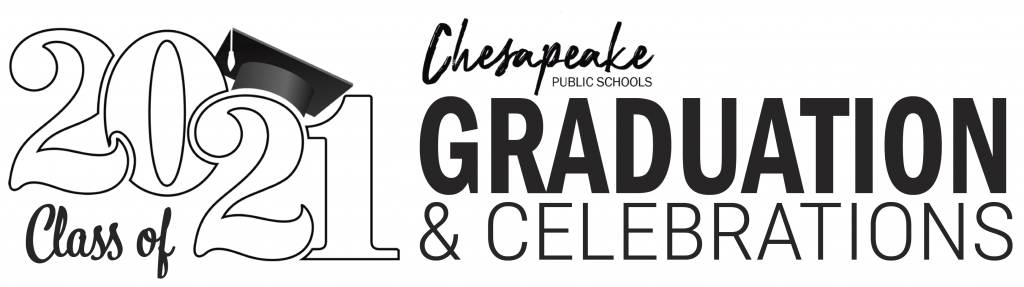 Class of 2021 Chesapeake Public Schools Graduations and Celebrations