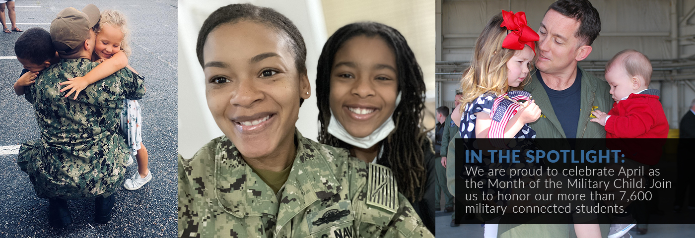 In the spotlight: April is the Month of the Military Child. Join us to celebrate and honor our more than 7,600 military-connected students.