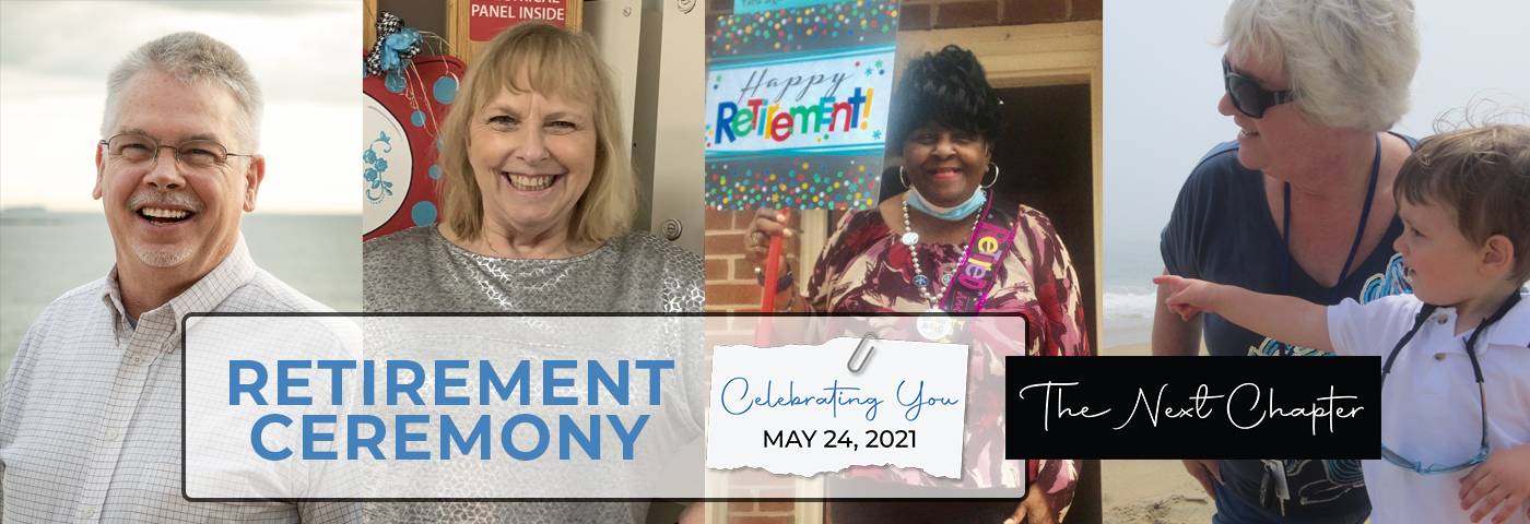 Retirement Ceremony - Celebrating You, May 24, 2021 - The Next Chapter