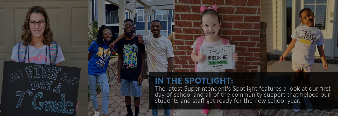 In the spotlight: The latest Superintendent's Spotlight features a look at our first day of school and all of the community support that helped our students and staff get ready for the new school year.