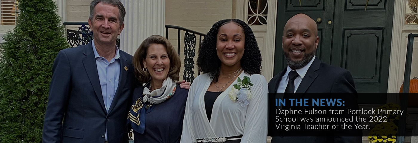 In the news: Daphne Fulson from Portlock Primary School was announced the 2022 Virginia Teacher of the Year!